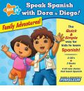 Speak Spanish with Dora & Diego: Family Adventures! by Pimsleur Audio Book CD